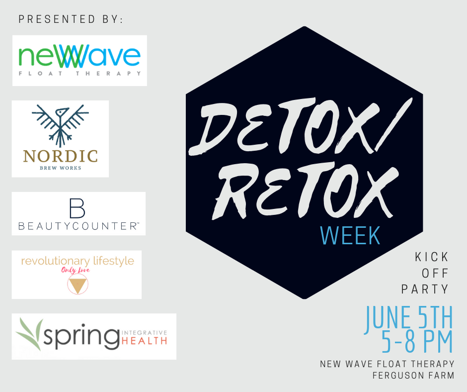Kick Off Party-Detox/Retox with New Wave Float and Friends!